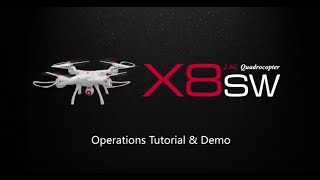 SYMA X8SW FPV Real-Time Drone Operation Tutorial