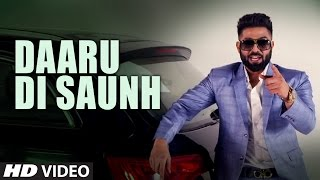 Harsimran: Daaru Di Saunh | Full Video Song | Parmish Verma | Mista Baaz | Latest Punjabi Songs 2017 thumbnail