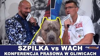 SZPILKA - WACH: PSY, KOT I PALMY - KONFERENCJA PRASOWA W GLIWICACH