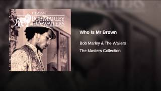 Who Is Mr Brown