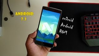 Android 7.1 On OnePlus One - crDroidAndroid ROM (Pixel Features?!).!