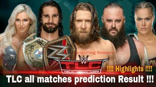 -wwe TLC all match predictions Highlights Result!! 2018--