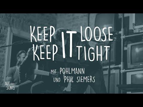 """""""Keep it loose, keep it tight"""" von Amos Lee in einer Version von Ingo Pohlmann und Phil Siemers"""