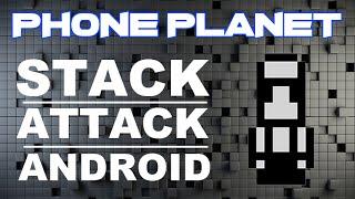 Siemens игра Stack Attack на ANDROID - лучшие игры на андроид 2014 PHONE PLANET