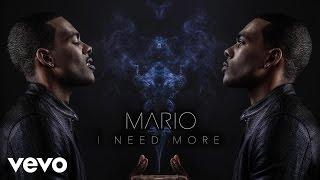 Mario - I Need More (Audio)