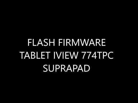 FLASH FIRMWARE TABLET IVIEW 774TPC SUPRAPAD - ROM