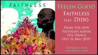 Feelin Good - Faithless feat. Dido