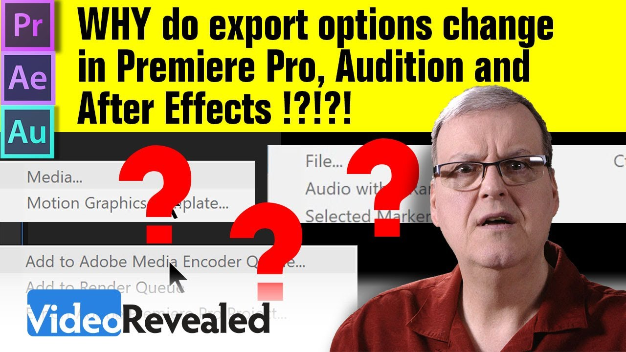 Why do export options CHANGE in Premiere Pro, After Effects and Audition?