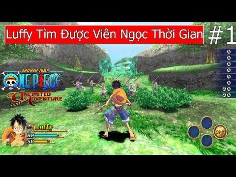 Luffy Tìm Được Viên Ngọc Thời Gian - Game One Piece 3D