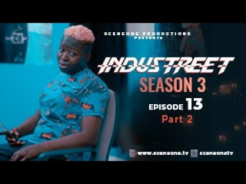Download INDUSTREET S3EP13 - ANOMALY (Part 2) |  | Funke Akindele, Martinsfeelz, Sonorous, Mo Eazy