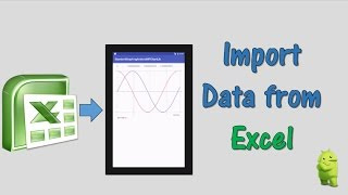 How to Import Excel Data to Android