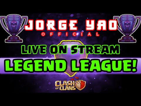 Clash of Clans | JORGE YAO HITS LEGENDS | LIVE ON STREAM!