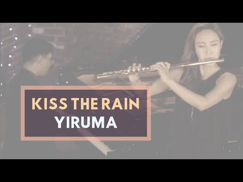 Yiruma Kiss the Rain for Flute and Piano- Jasmine Choi, Hugh Sung 이루마 키스더레인 최나경 휴성