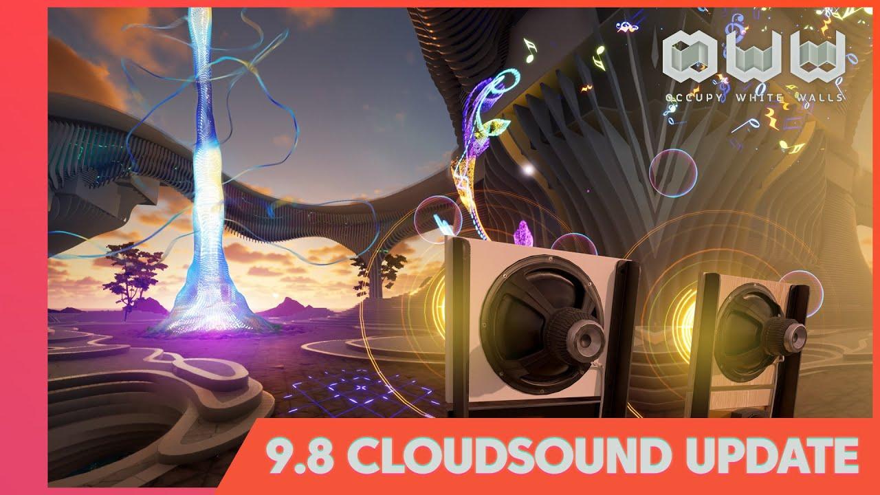 OWW: 9.8 CloudSound Update!