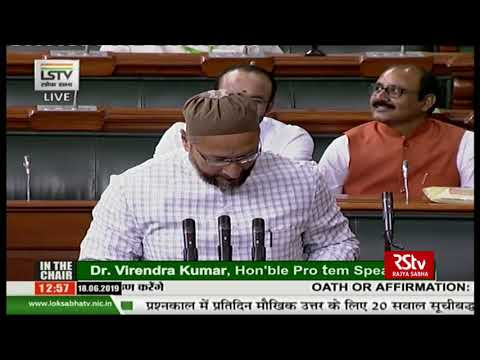 Asaduddin Owaisi takes oath as Lok Sabha MP