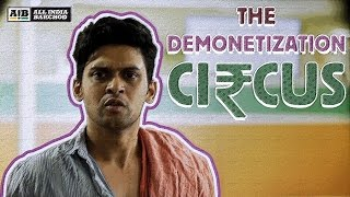 AIB : The Demonetization Circus