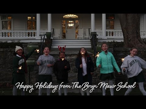 The Bryn Mawr School 2018 Holiday Video