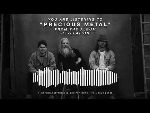 "Reef ""Precious Metal"" - Official Full Song Stream - Album ""Revelation"" OUT NOW!"