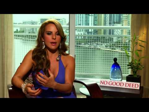 Kate Del Castillo Talks 'No Good Deed'
