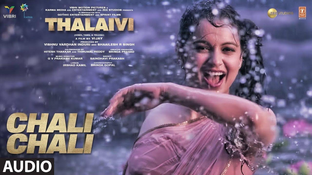 Chali Chali (Audio Song) THALAIVI | Kangana Ranaut| Vijay | GV Prakash Kumar|Saindhavi |Irshad Kamil