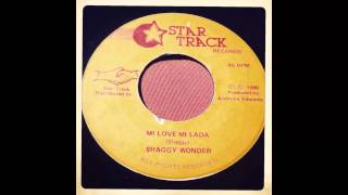 Shaggy Wonder - Mi Love Mi Lada