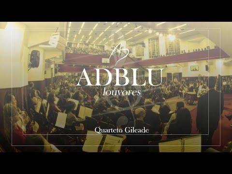Quarteto Gileade - Graça Maravilhosa