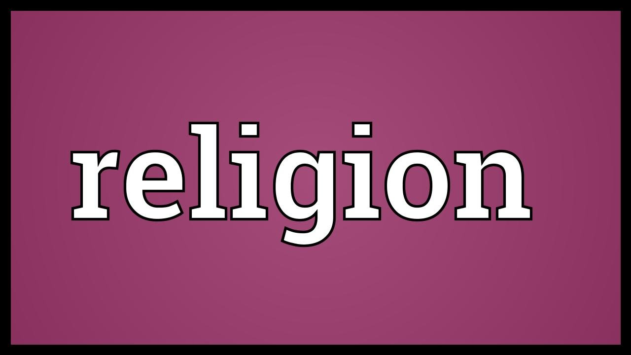 Religion Meaning