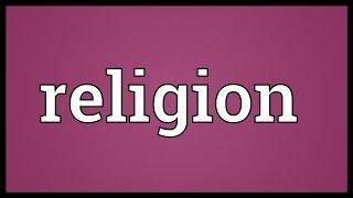 Video Religion Meaning download MP3, 3GP, MP4, WEBM, AVI, FLV September 2018