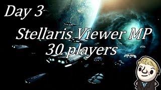 Stellaris - Massive multiplayer - Day 3