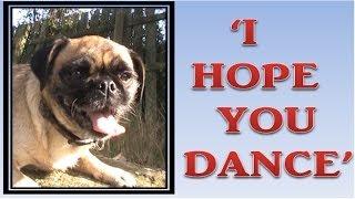 Loca  ' I hope you dance'