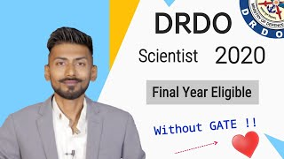 DRDO Scientist 2020 without GATE 🔺 180+ posts | Final Year Eligible | Full Notice – Mechanical Guru