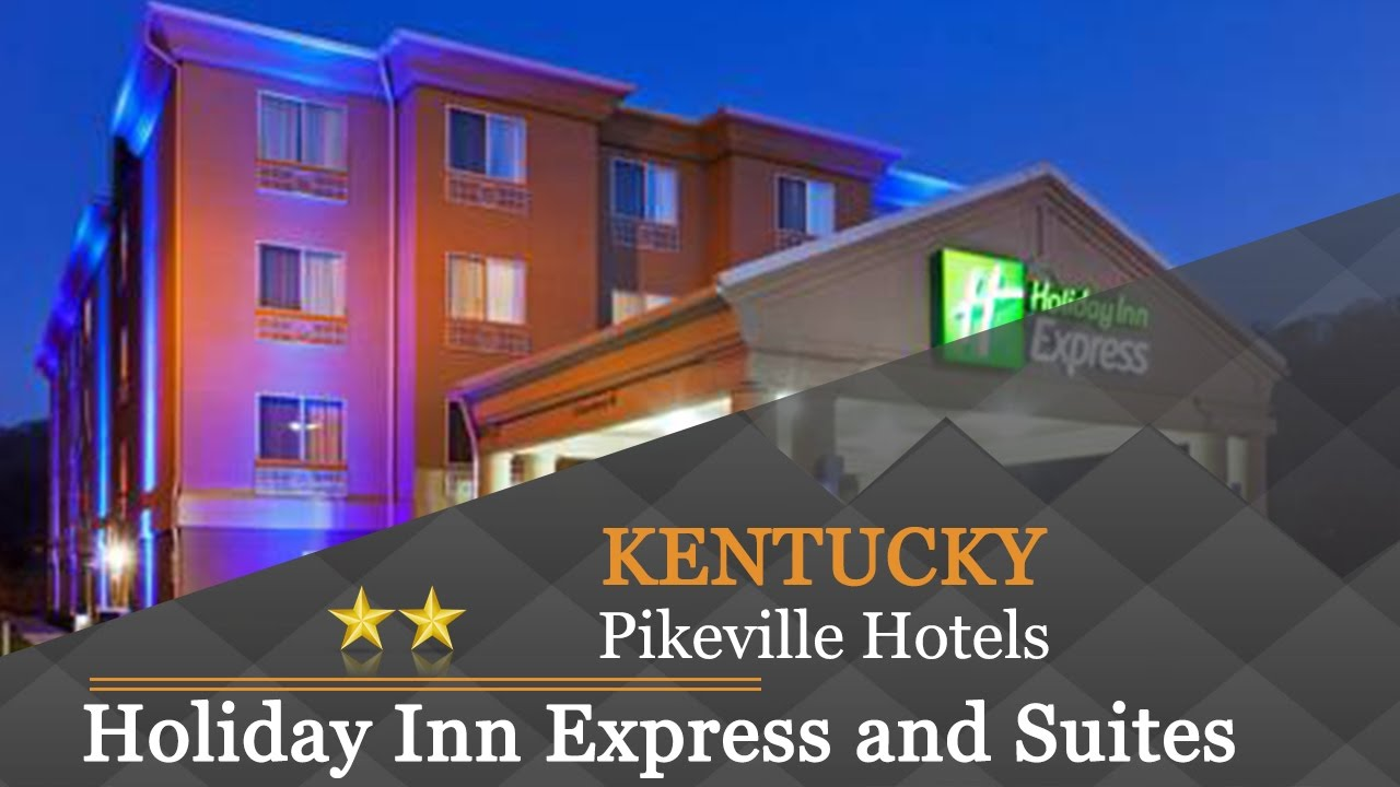 Holiday Inn Express And Suites Pikeville Hotels Kentucky