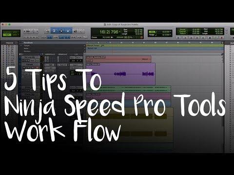 Secrets To A Ninja Speed Pro Tools Workflow