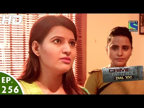 Crime Patrol Dial 100 - क्राइम पेट्रोल - Nyay - Episode 256 - 11th October,  2016