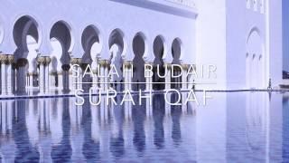Surah Qaf | Salah Budair