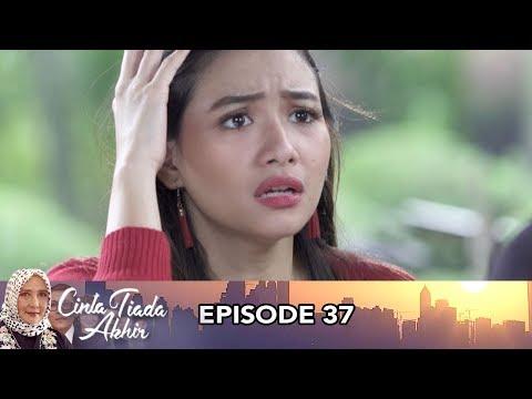 Cinta Tiada Akhir Episode 37 Part 1 - Pertemuan Tak Terduga