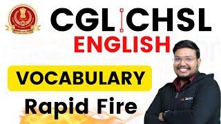 SSC CGL , CHSL 2021 | English | CGL CHSL Vocabulary Rapid Fire #CHSL #CGL