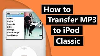 Transfer MP3 to iPod Classic Without iTunes