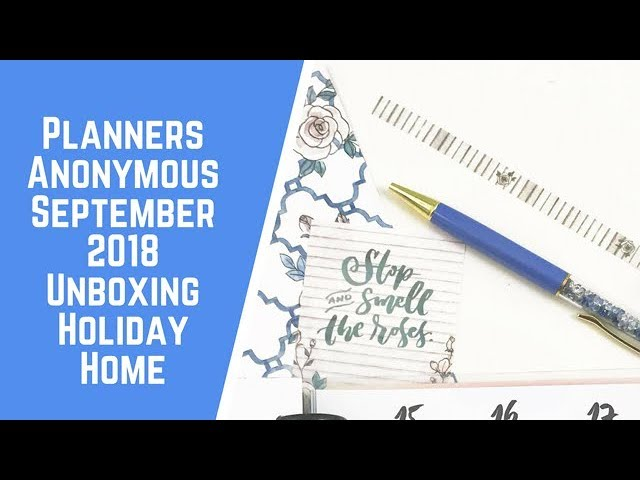 planners-anonymous-kit-unboxing-holiday-home-september-2018