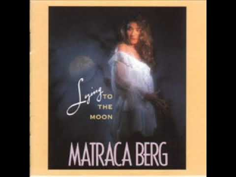 Matraca Berg ~ Alice In The Looking Glass