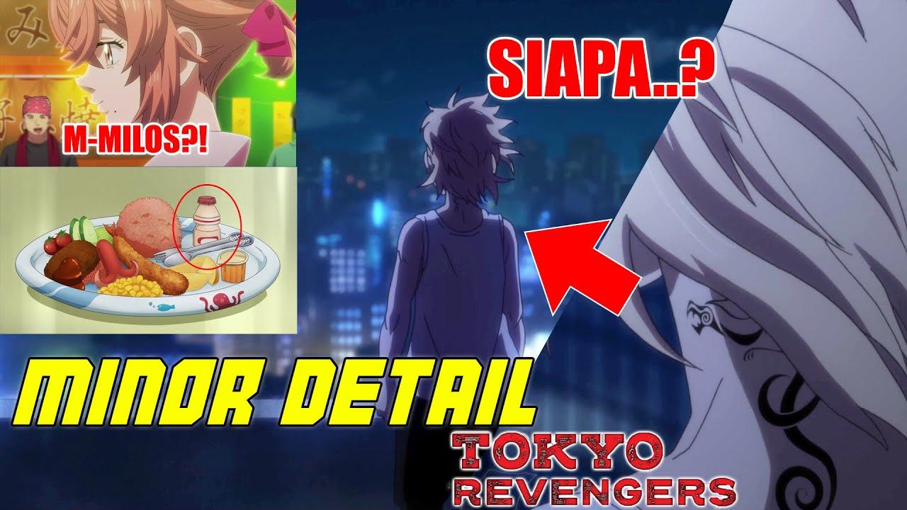 Ada Yang Ngk Sadar Ternyata??!!    Minor Detail Eps. 1 - 9 Tokyo Revengers