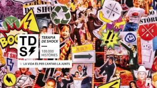 La Vida és Per Cantar-la Junts - 100.000 Històries - Teràpia de Shock
