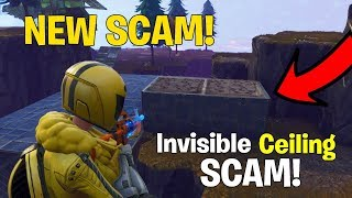 *NEW SCAM* The Invisible Ceiling Scam! (Scammer Gets Scammed) Fortnite Save The World
