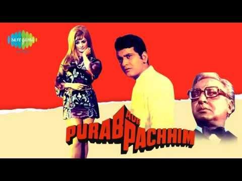 Bharat Ka Rehnewala Hoon - Mahendra Kapoor - Purab Aur Paschim [1970]