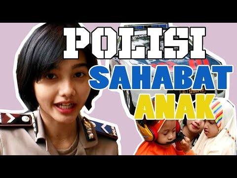 BRIPDA NINDY : POLISI SAHABAT ANAK INDONESIA