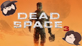 Dead Space 3 - Game Grumps