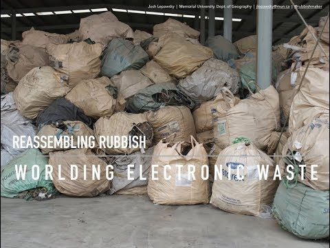Reassembling Rubbish & Worlding Electronic Waste by Josh Lepawsky