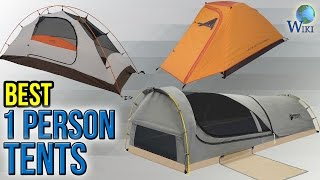 10 Best 1 Person Tents 2017