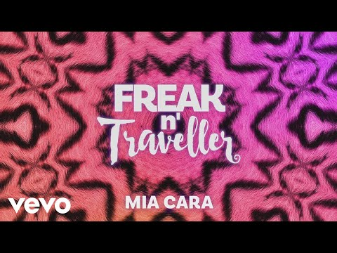 Freak n' Traveller - Mia Cara
