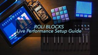 Electronic Music Performance Setup Guide | ROLI Blocks Tutorial